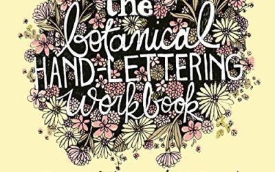 The Botanical Hand-Lettering Workbook