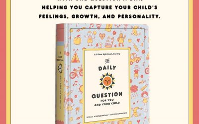 The Daily Question For You And Your Child